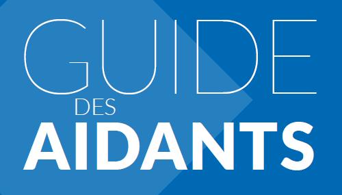Guide des aidants ARSLA-FILSLAN