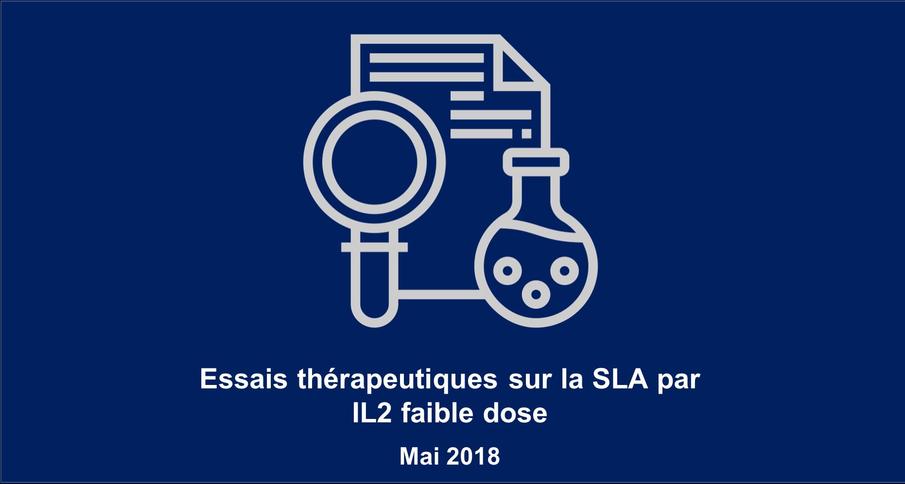 Essai thérapeutique dans la SLA par IL2 à faible dose