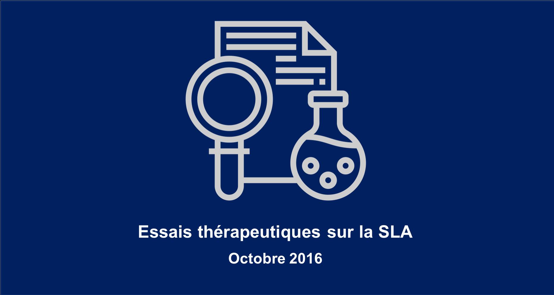 Essais thérapeutiques en cours et à venir sur la SLA