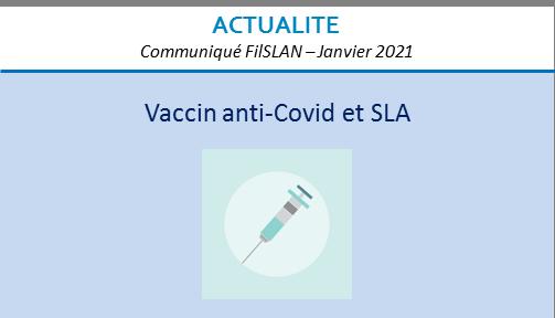 Vaccin anti-Covid et SLA – janvier 2021