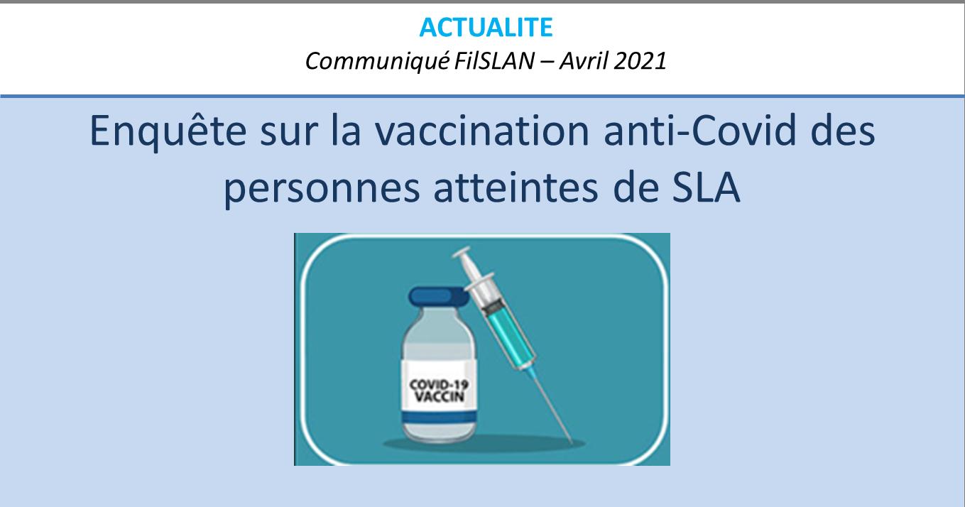 Enquête vaccination anti-Covid des personnes atteintes de SLA – Avril 2021